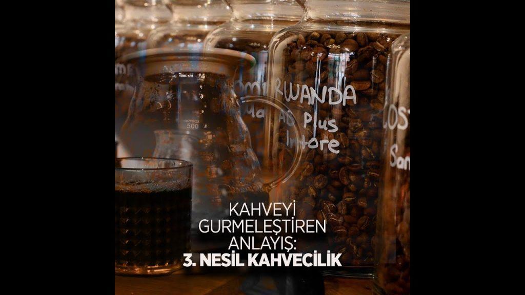 Üçüncü Nesil Kahve